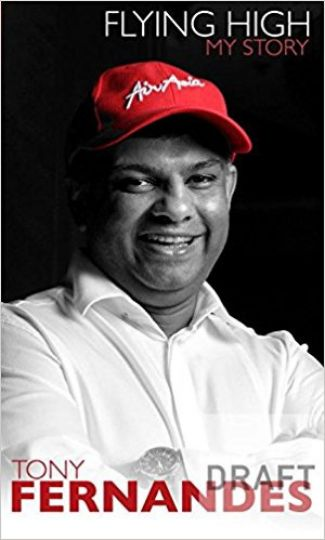 Flying High: My Story/Tony Fernandes